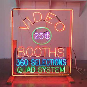 25¢ Twenty-Five Cents VIDEO BOOTHS 360 SELECTIONS QUAD SYSTEM