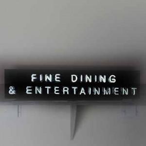 Fine Dining & Entertainment