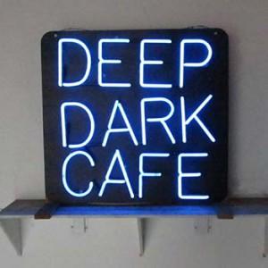 DEEP DARK CAFE blue neon on black backing